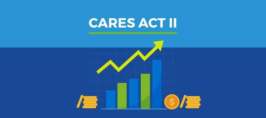 Cares Act II - Lo que necesitas saber
